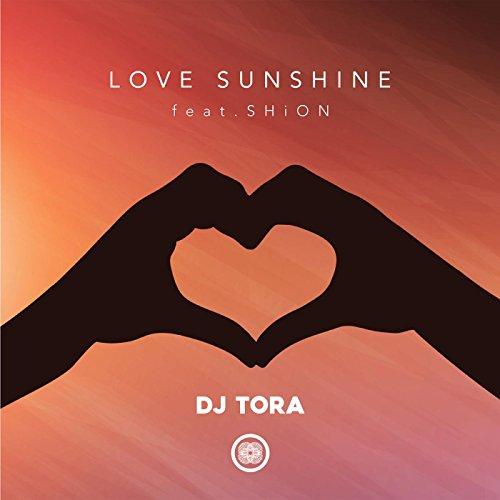 LOVE SUNSHINE feat.SHiON
