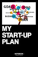 MY START-UP PLAN: Notebook | Business | Ideas | gift | squared | 6 x 9 inch