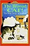 The Bravest Cat!: The True Story of Scarlett (All Aboard Reading)