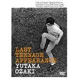 LAST TEENAGE APPEARANCE [DVD]