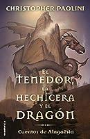 El tenedor, la hechicera y el dragón / The Fork, the Witch, and the Worm (Cuentos de Alagaësia / Tales from Alagaësia)