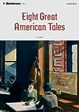 Eight Great American Tales (Dominoes 2)