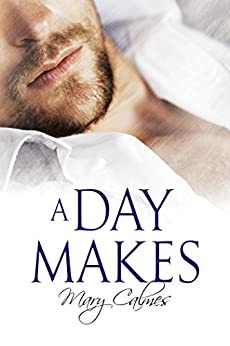 A Day Makes (The Vault Book 1) by [Calmes, Mary]