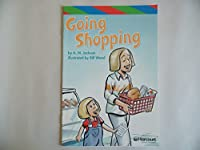 Going Shopping, Ell Reader Grade 1: Harcourt School Publishers Storytown (Rdg Prgm 08/09/10 Wt)