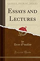 Essays and Lectures (Classic Reprint)