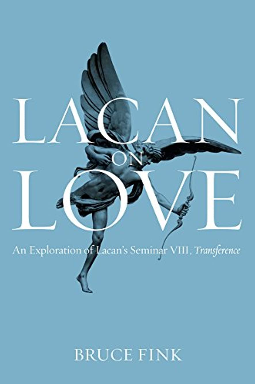 治療カップル簡単にLacan on Love: An Exploration of Lacan's Seminar VIII, Transference (English Edition)