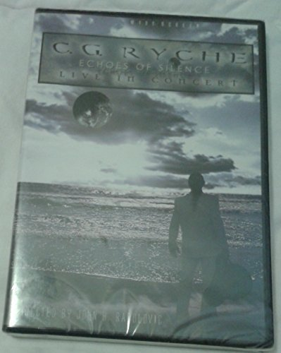 Echoes of Silence: Live in Concert (C. G. Ryche) by C. G. Ryche