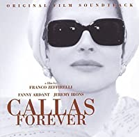 Callas Forever (Original Film Soundtrack) [Japan] by Maria Callas (2002-10-25)