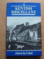 A Kentish Miscellany