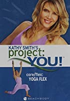 Kathy Smith Project You Core/Flex Yoga Flex - Beachbody Series [並行輸入品]