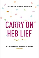 Carry on, heb lief Paperback