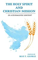 The Holy Spirit and Christian Mission