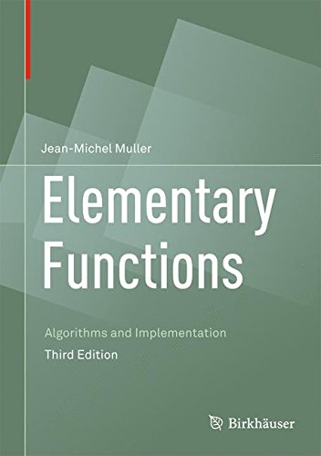 Download Elementary Functions: Algorithms and Implementation 1489979816