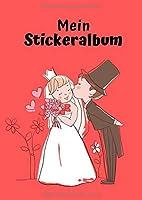 Mein Stickeralbum: Motiv Hochzeit No. 1   30 Seiten   DIN A4   Blanko   Kein Silikonpapier   Geschenkidee