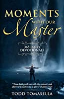 Moments with Our Master: 365 Daily Devotionals