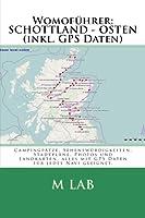 Womofuehrer: Schottland - Osten (Inkl. GPS Daten)
