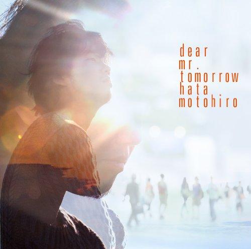 Dear Mr.Tomorrow(初回生産限定盤)(DVD付)