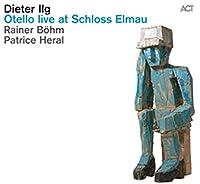 Otello Live at Schloss Elmau