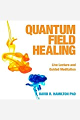 Quantum Field Healing Audio CD