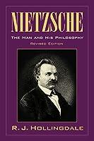 Nietzsche: Man & Philosophy 2ed (Biography)