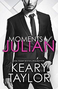 Moments of Julian by [Taylor, Keary]