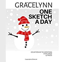 Gracelynn: Personalized countdown to Christmas sketchbook with name: One sketch a day for 25 days challenge