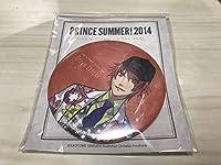 シャニスト うたの☆プリンスさまっ♪ うたプリ PRINCE SUMMER 2014 缶バッジ 一十木 音也