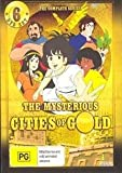The Mysterious Cities of Gold - Complete Series - 6-DVD Set ( Esteban and the Seven Cities of Gold ) ( Les Myst?rieuses cit?s d'or ) by A.J. Henderson