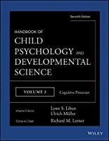 Handbook of Child Psychology and Developmental Science, Cognitive Processes