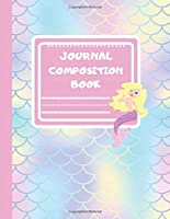 "Journal Composition Book: Beautiful Magical Colorful Mermaid Tail Pattern Scale Design -  Journal Notebook for Kids, Girls - 100 Pages, 8.5"" × 11"""