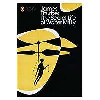 The Secret Life of Walter Mitty (Penguin Modern Classics)