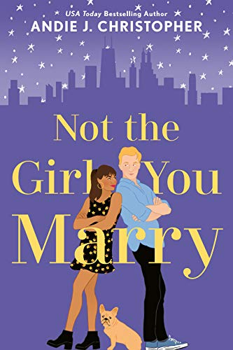 Not the Girl You Marry (English Edition)