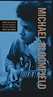Mike Bloomfield From His Head to His Heart to His Hands (3CD+DVD)