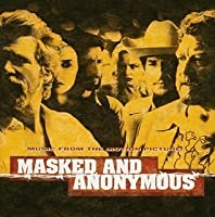 Masked & Anonymous by Bob Dylan (2008-01-13)
