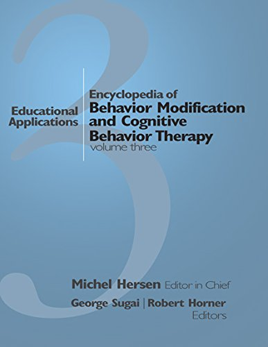 Encyclopedia of Behavior Modification and Cognitive Behavior Therapy: Volume I: Adult Clinical Applications Volume II:  Child Clinical Applications Volume ...  Educational Applications (English Edition)