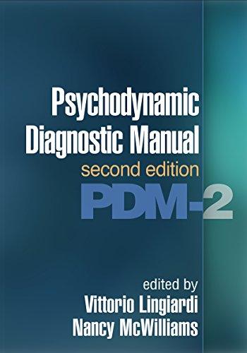 Download Psychodynamic Diagnostic Manual: PDM-2 1462530540