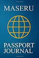 Maseru Passport Journal: Blank Lined Maseru (Lesotho) Travel Journal/Notebook/Diary - Great Gift/Present/Souvenir for Travelers