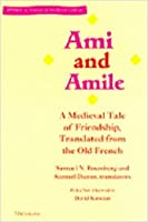 Ami and Amile: A Medieval Tale of Friendship (Stylus)