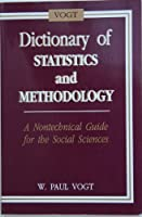 Dictionary of Statistics and Methodology: A Non-Technical Guide for the Social Sciences