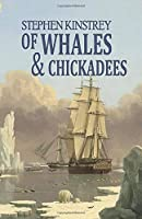 Of Whales and Chickadees