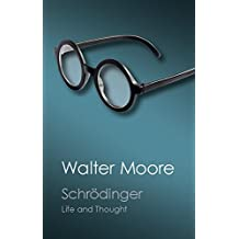 Schrödinger: Life and Thought (Canto Classics)