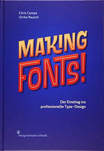 Download Making Fonts!: Der Einstieg ins professionelle Type-Design 3874399095