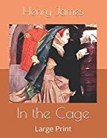 In the Cage: Large Print