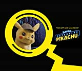 The Art and Making of Pokémon Detective Pikachu