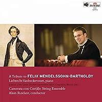 A Tribute to Felix Mendelssohn
