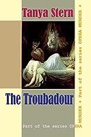 The Troubadour (Opera Murder)