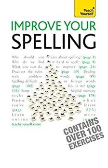 Improve Your Spelling: Teach Yourself by [Summers, Elspeth]