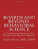 Boards and Beyond: Behavioral Science: A Companion Book to the Boards and Beyond Website [並行輸入品]