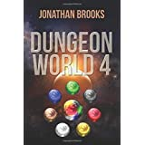 Dungeon World 4: A Dungeon Core Experience