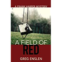 A Field of Red (Frank Harper Mysteries Book 1)